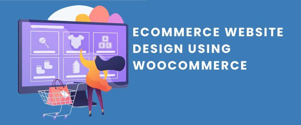ecommerce website design wocommerce